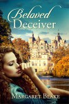 Beloved Deceiver by Margaret Blake
